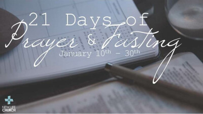 Week 3 devotionals / 21 days of prayer & fasting