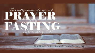 21 Days of Prayer & Fasting 2018 - week 3
